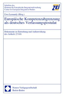 Abbildung von Leonardy | Europäische Kompetenzabgrenzung als deutsches Verfassungspostulat | 2002 | Dokumente zu Entstehung und Au...