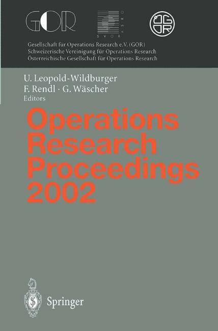 Abbildung von Leopold-Wildburger / Rendl / Wäscher   Operations Research Proceedings 2002   2003