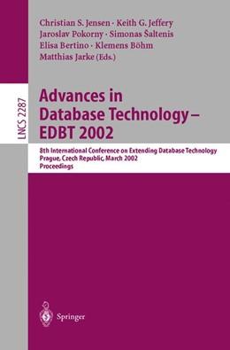 Abbildung von Jensen / Jeffery / Pokorny / Saltenis / Bertino / Böhm / Jarke | Advances in Database Technology - EDBT 2002 | 2002 | 8th International Conference o... | 2287