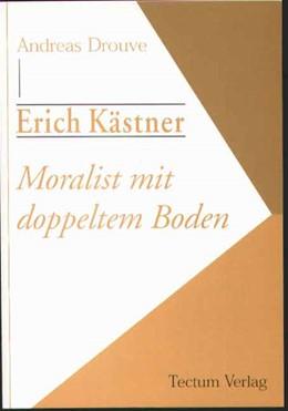 Abbildung von Drouve | Erich Kästner - Moralist mit doppeltem Boden | 2., Aufl. | 1999 | 2