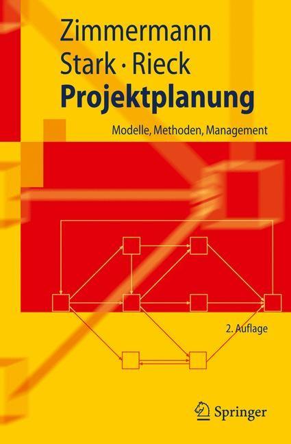 Abbildung von Zimmermann / Stark / Rieck | Projektplanung | 2., überarb. u. erw. Auflage | 2010