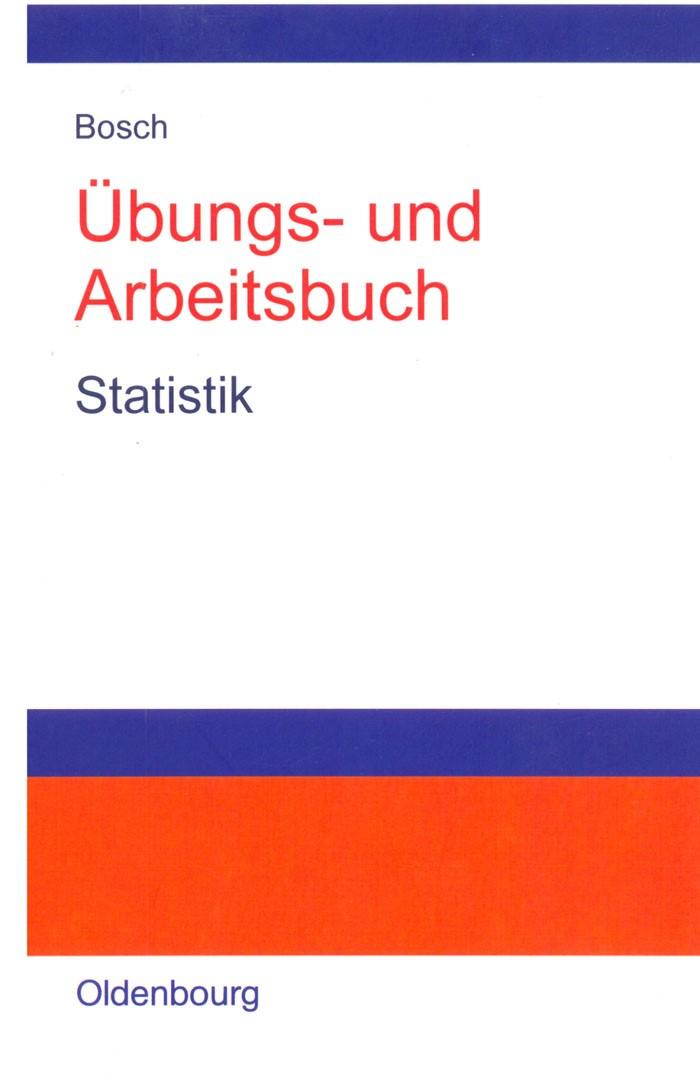 Übungs- und Arbeitsbuch Statistik | Bosch, 2001 | Buch (Cover)