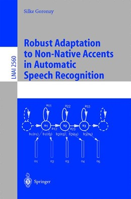 Abbildung von Goronzy | Robust Adaptation to Non-Native Accents in Automatic Speech Recognition | 2002 | 2560