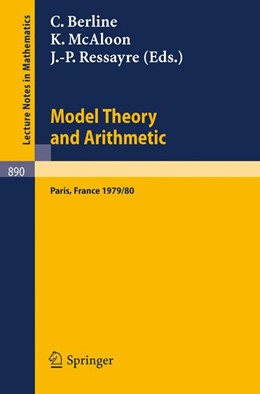 Abbildung von Berline / McAloon / Ressayre | Model Theory and Arithmetic | 1981