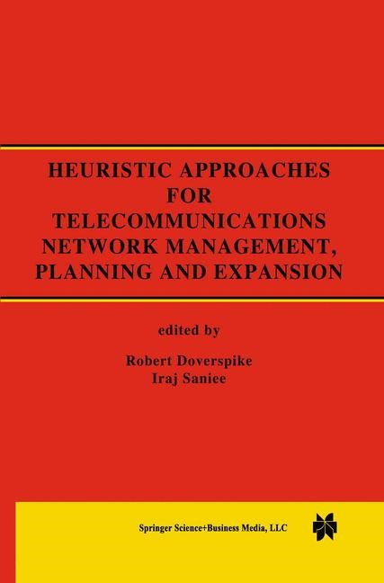 Abbildung von Doverspike / Saniee | Heuristic Approaches for Telecommunications Network Management, Planning and Expansion | <em>Reprinted from JOURNAL OF HEURISTICS, 6:1 </em> | 2000