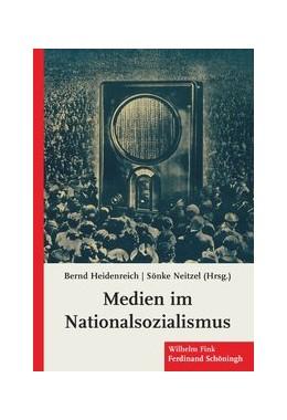Abbildung von Heidenreich / Neitzel | Medien im Nationalsozialismus | 1. Aufl. 2010 | 2010