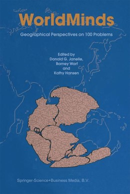 Abbildung von Janelle / Warf / Hansen | WorldMinds: Geographical Perspectives on 100 Problems | 2004 | Commemorating the 100th Annive...