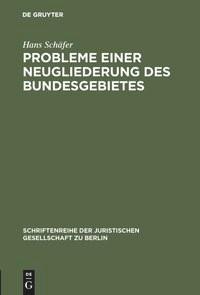 Abbildung von Schäfer   Probleme einer Neugliederung des Bundesgebietes   1963