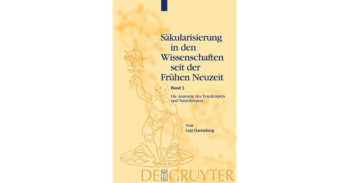 Die Anatomie des Text-Körpers und Natur-Körpers   Danneberg ...
