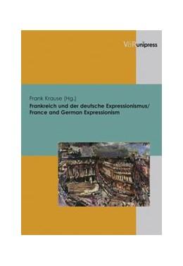 Abbildung von Krause | Frankreich und der deutsche Expressionismus / France and German Expressionism | 2007
