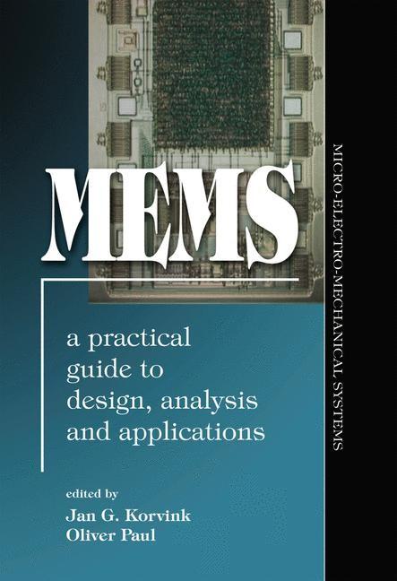 Abbildung von Korvink / Paul   MEMS: A Practical Guide of Design, Analysis, and Applications   2006