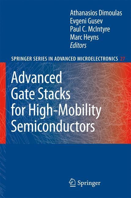 Abbildung von Dimoulas / Gusev / McIntyre / Heyns | Advanced Gate Stacks for High-Mobility Semiconductors | 2007