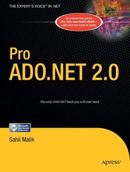 Abbildung von Malik | Pro ADO.NET 2.0 | 1st Corrected ed., Corr. 3rd printing | 2006