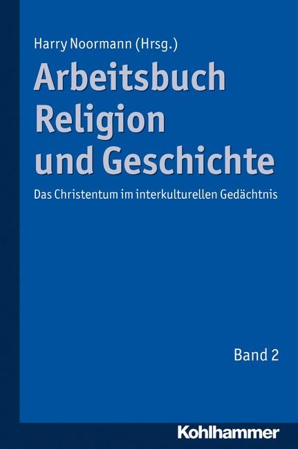 Abbildung von Noormann | Arbeitsbuch Religion und Geschichte | 2012