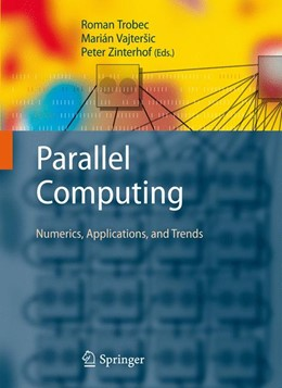 Abbildung von Trobec / Vajteršic / Zinterhof | Parallel Computing | 1st Edition. | 2009 | Numerics, Applications, and Tr...