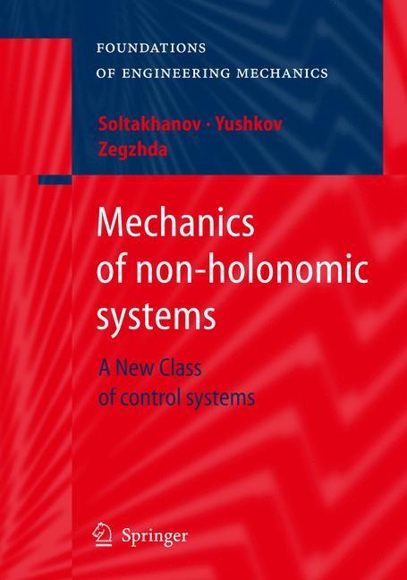 Abbildung von Soltakhanov / Yushkov / Zegzhda   Mechanics of non-holonomic systems   2009