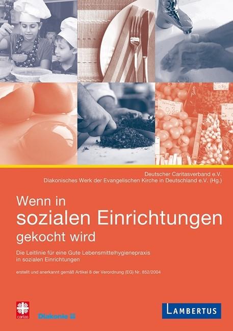 Abbildung von Wenn in sozialen Einrichtungen gekocht wird   2009
