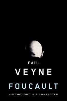 Abbildung von Veyne | Foucault | 1. Auflage | 2010 | His Thought, His Character