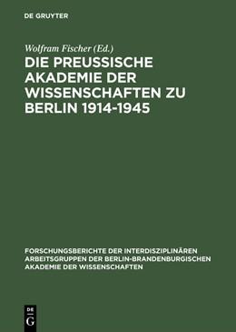 Abbildung von Fischer | Die Preußische Akademie der Wissenschaften zu Berlin 1914–1945 | Reprint 2015 | 2000 | Die Preußische Akademie der Wi... | 8