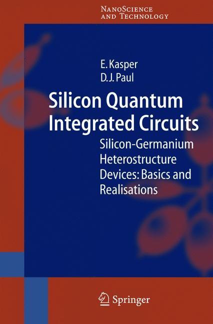 Abbildung von Kasper / Paul | Silicon Quantum Integrated Circuits | 2005