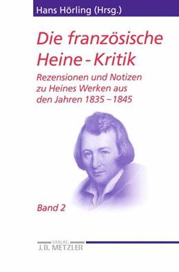 Abbildung von Hörling | Die französische Heine-Kritik | 2001 | Band 2: Rezensionen und Notize...