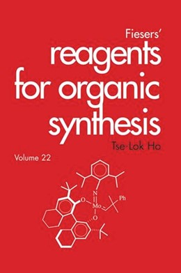 Abbildung von Ho / Fieser | Fiesers' Reagents for Organic Synthesis | 2004 | Volume 22 | 22