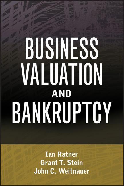 Abbildung von Ratner / Stein / Weitnauer | Business Valuation and Bankruptcy | 1. Auflage | 2009