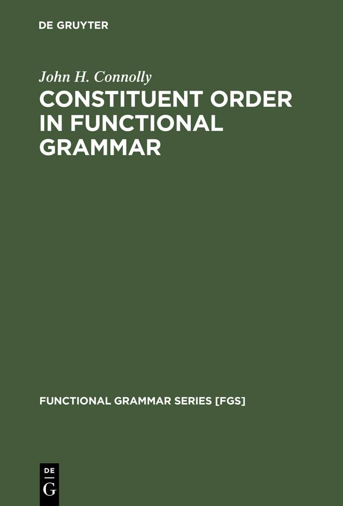 Abbildung von Connolly | Constituent Order in Functional Grammar | Reprint 2012 | 1991