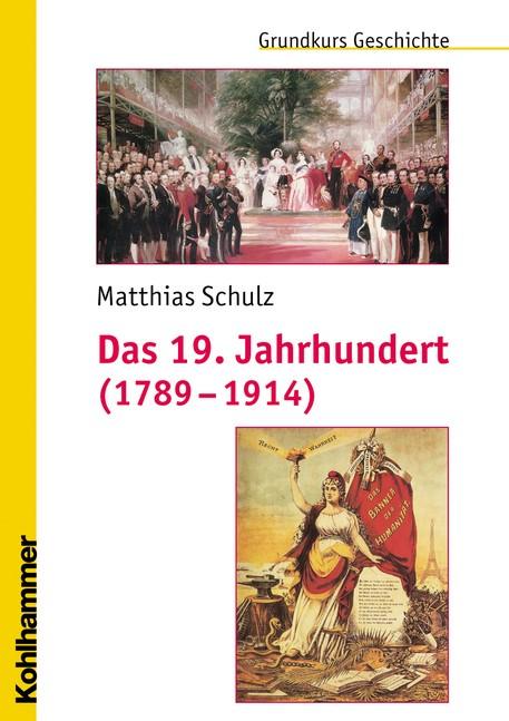 Abbildung von Schulz | Das 19. Jahrhundert (1789-1914) | 2011