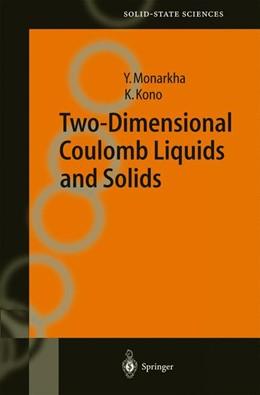 Abbildung von Monarkha / Kono | Two-Dimensional Coulomb Liquids and Solids | 2004 | 142