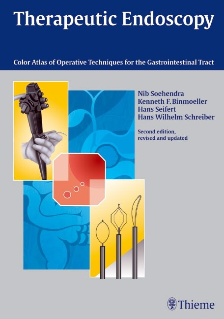 Abbildung von Soehendra / Schreiber / Seifert | Therapeutic Endoscopy | Second edition | 2004