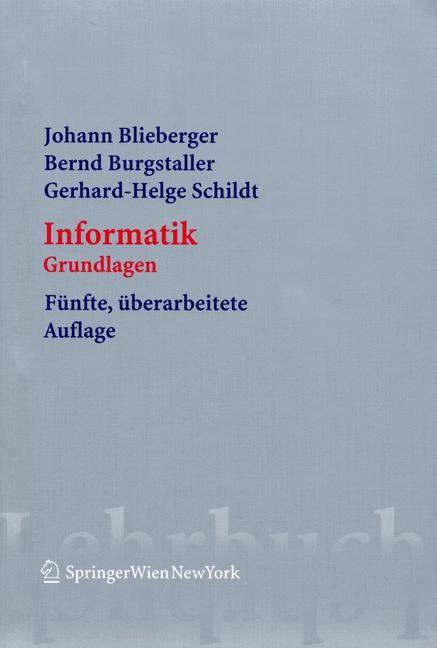Abbildung von Blieberger / Burgstaller / Schildt | Informatik | 5., überarb. Aufl. | 2005