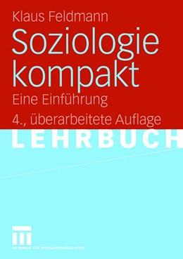 Abbildung von Feldmann | Soziologie kompakt | 4. Auflage | 2006 | Eine Einführung