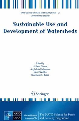 Abbildung von Gönenç / Vadineanu / Wolflin / Russo | Sustainable Use and Development of Watersheds | 2008