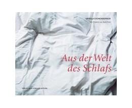 Abbildung von Eichenberger | Aus der Welt des Schlafs | 2009