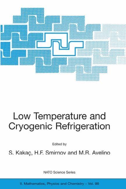 Abbildung von Kakaç / Avelino / Smirnov   Low Temperature and Cryogenic Refrigeration   2003