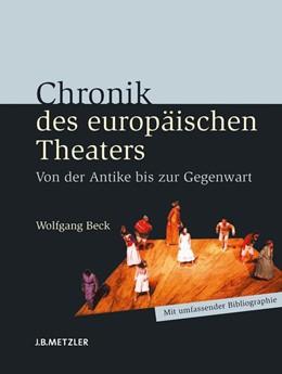 Abbildung von Beck   Chronik des europäischen Theaters   2008   Von der Antike bis zur Gegenwa...