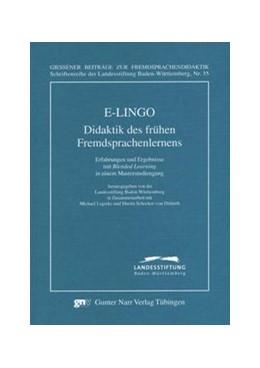 Abbildung von Landesstiftung Baden-Württemberg | E-LINGO: Didaktik des frühen Fremdsprachenlernens | 2008 | Erfahrungen und Ergebnisse mit...