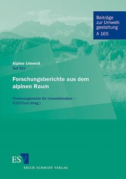Abbildung von Alpine Umwelt   2009   Teil XLV Forschungsberichte au...   A 165