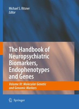 Abbildung von Ritsner   The Handbook of Neuropsychiatric Biomarkers, Endophenotypes and Genes   2009