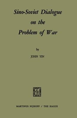 Abbildung von Yin | Sino-Soviet Dialogue on the Problem of War | 1971