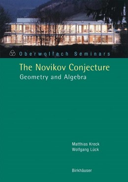 Abbildung von Kreck / Lück | The Novikov Conjecture | 2004 | Geometry and Algebra | 33