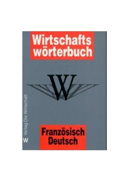 Abbildung von Güttler | Wirtschaftswörterbuch Band I: Französisch - Deutsch | 2., überarbeitete und erweiterte Auflage | 2000