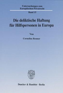 Abbildung von Renner | Die deliktische Haftung für Hilfspersonen in Europa. | 2002 | 15