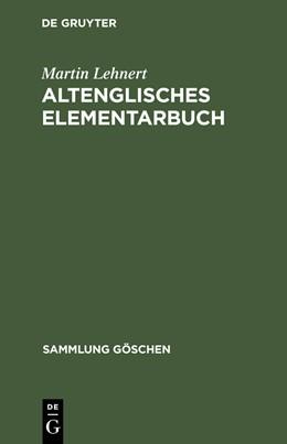 Abbildung von Lehnert   Altenglisches Elementarbuch   10. verb. Aufl. 1990   1995   Einführung, Grammatik, Texte m...   2210