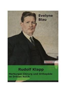 Abbildung von Blau | Rudolf Klapp | 2008 | Marburger Chirurg und Orthopäd...