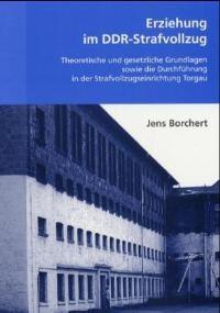 Erziehung im DDR-Strafvollzug | Borchert | 2002, 2002 | Buch (Cover)