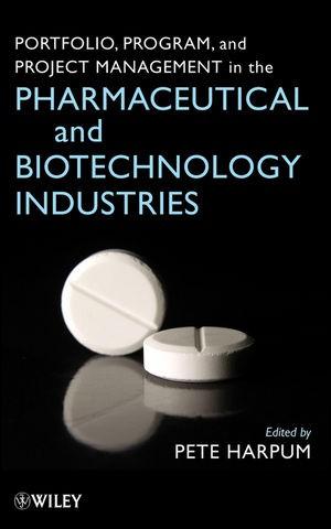 Abbildung von Harpum | Portfolio, Program, and Project Management in the Pharmaceutical and Biotechnology Industries | 2010