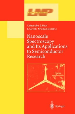 Abbildung von Watanabe / Heun / Salviati / Yamamoto | Nanoscale Spectroscopy and Its Applications to Semiconductor Research | 2002