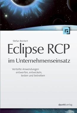 Abbildung von Reichert | Eclipse RCP im Unternehmenseinsatz | 2009 | Verteilte Anwendungen entwerfe...